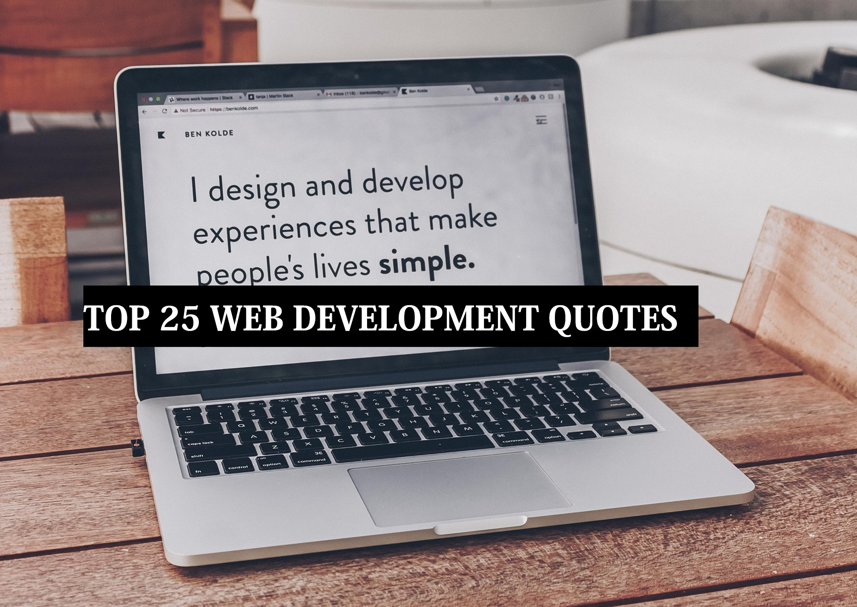 Top 25 Web Development Quotes: Inspirational and Motivational